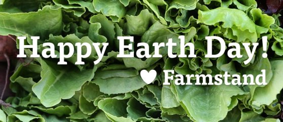 Happy Earth Day - Love Farmstand